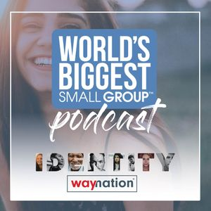 World's Biggest Small Group Podcast