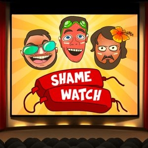 Shame Watch Podcast Image