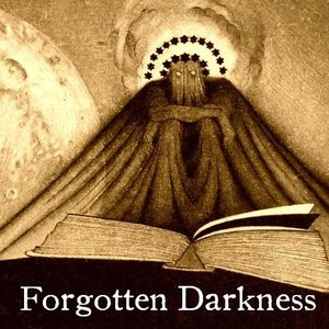 Forgotten Darkness Podcast Image