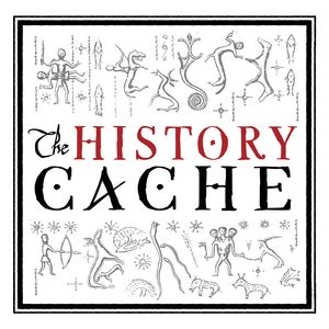 The History Cache Podcast Podcast Image