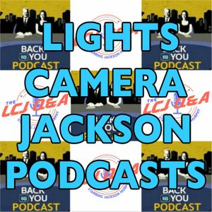 Lights Camera Jackson Podcasts