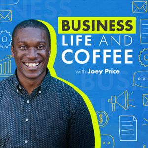 Business, Life, & Coffee