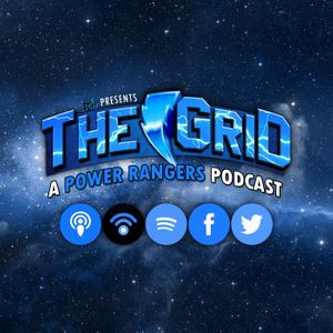 The GRID: A Power Rangers Podcast