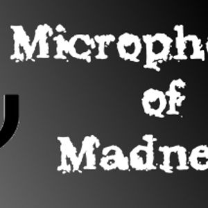 Microphones of Madness Podcast Image