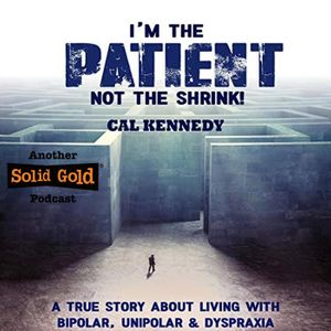 I'm the Patient, not the Shrink! by Cal Kennedy | Solid Gold Studios