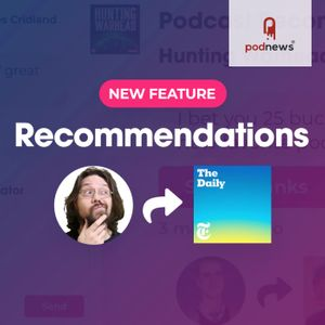 Podchaser launches recommendation sharing service