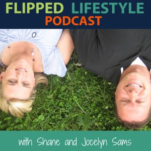 The Flipped Lifestyle Podcast Podcast
