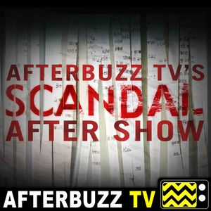 Scandal S:7 | Kennelia & Emile guest on Over A Cliff E:18 | AfterBuzz TV AfterShow