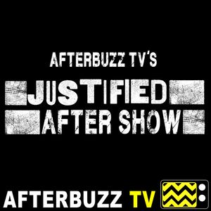 Justified Reviews and After Show - AfterBuzz TV