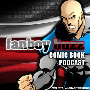 #156 – Fanboy Buzz – Super Legends and ATGN Crossover, Part Deux