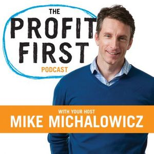 The Profit First Podcast