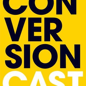 ConversionCast from Leadpages+Drip Podcast Image