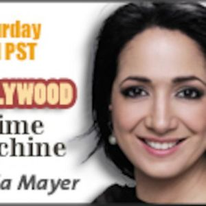 Hollywood Time Machine Talk Radio Show with Alicia Mayer ep2 Podcast Image