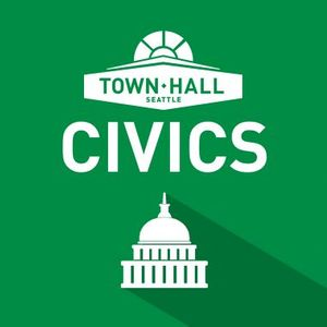 Town Hall Seattle Civics Series