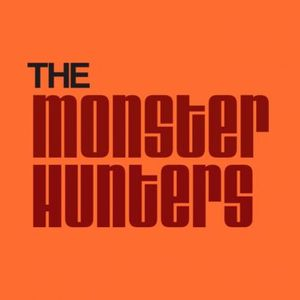 The Monster Hunters Podcast Image