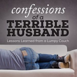 Confessions of a Terrible Husband: Lessons Learned from a Lumpy Couch!