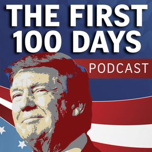 The First 100 Days Podcast Podcast Image