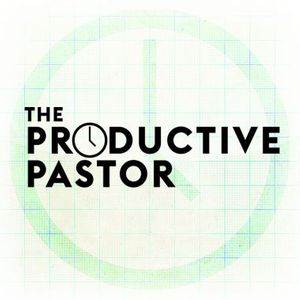 The Productive Pastor Podcast Image
