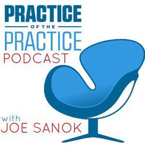 The Practice of the Practice Podcast: Small Business Growth | Marketing | Blogging | Small Business