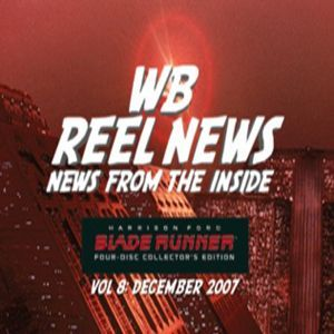 WB Reel News Podcast: Blade Runner: The Final Cut Podcast Image
