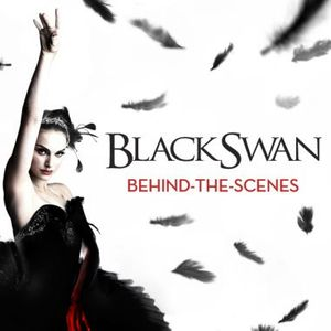 Black Swan: Behind-the-Scenes