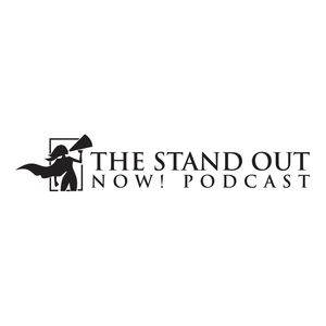 The Stand Out NOW! Podcast
