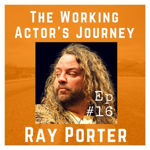 Ep #16: Ray Porter on Delivering the Mail, Being Your Advocate, and Good-Natured Arrogance