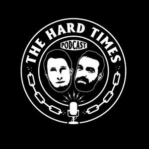 The Hard Times Podcast Podcast Image