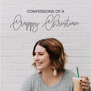 Confessions Of A Crappy Christian Podcast Podcast Image