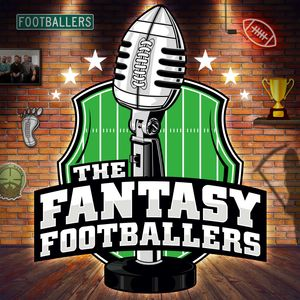 Fantasy Footballers - Fantasy Football Podcast Podcast Image