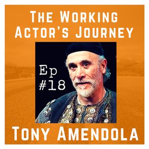 Ep #18: Tony Amendola on Stamping Your Own Passport and Following the Work