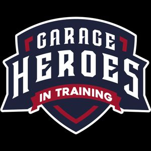 Garage Heroes In Training Podcast Image