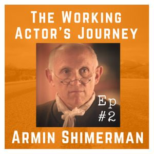 Ep #2: Armin Shimerman on Gratitude and Trusting Fate