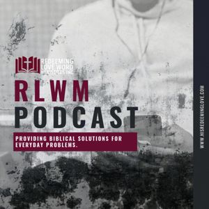 Redeeming Love Word Ministries Inc. Audio Podcast Podcast Image