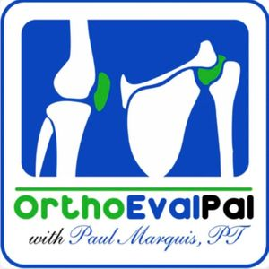 Ortho Eval Pal: Optimizing Orthopedic Evaluations and Management Skills Podcast Image