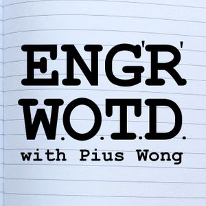 Engineering Word Of The Day Podcast