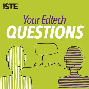 Your Edtech Questions Podcast Image