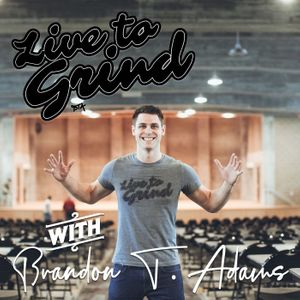 Live to Grind Podcast Image