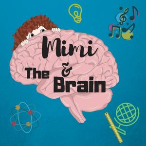 Mimi and The Brain