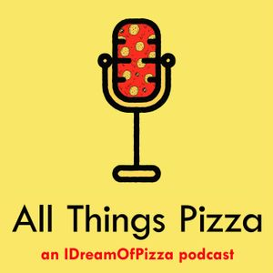 All Things Pizza Podcast Image