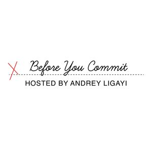 Before You Commit Podcast