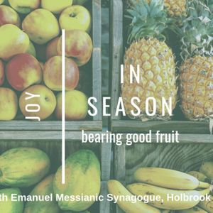 In Season: Bearing Fruit - Part 2: Joy