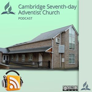 Cambridge Seventh-day Adventist Podcast Podcast Image