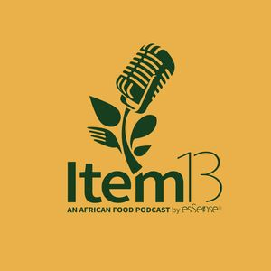 Item 13: An African Food Podcast  Podcast Image