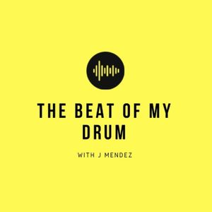 The Beat of My Drum Podcast