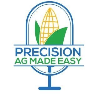 Precision Ag Made Easy Podcast