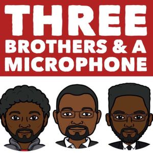 Three Brothers & a Microphone Podcast Image