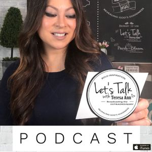 LET'S TALK with Teresa Ann Podcast Image