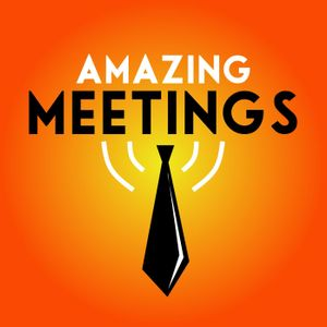 Amazing Meetings Podcast Image