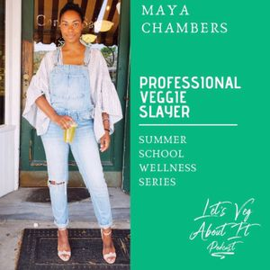 Professional Veggie Slayer- Juice Expert Maya Chambers of Maya Goddess Juice